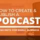 how to create a podcast pensacola digital marketing tips